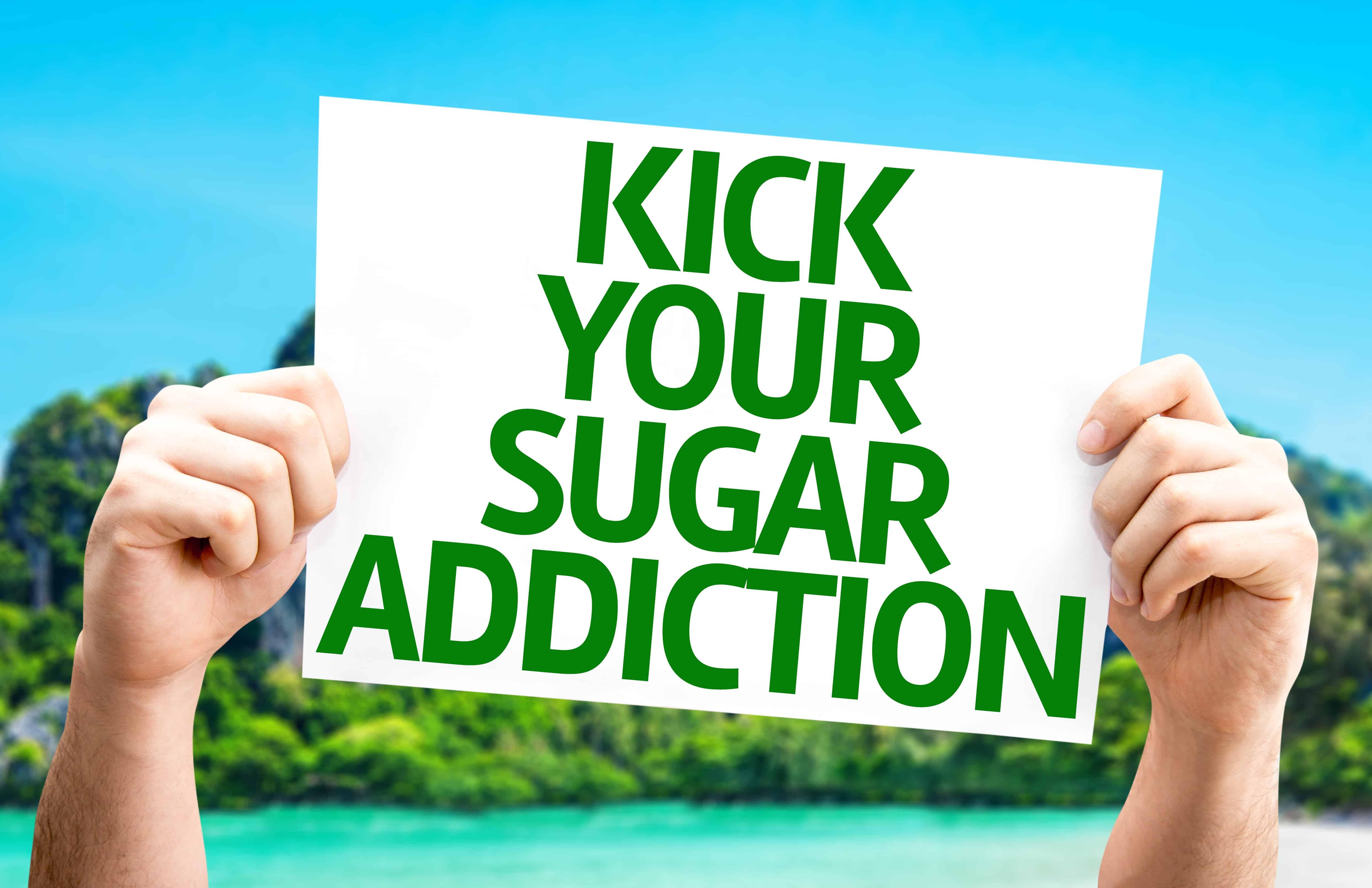 kick your sugar addiction