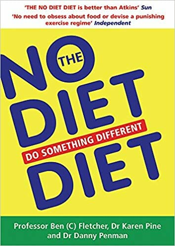 The No Diet Diet: Do Something Different – Ben Fletcher