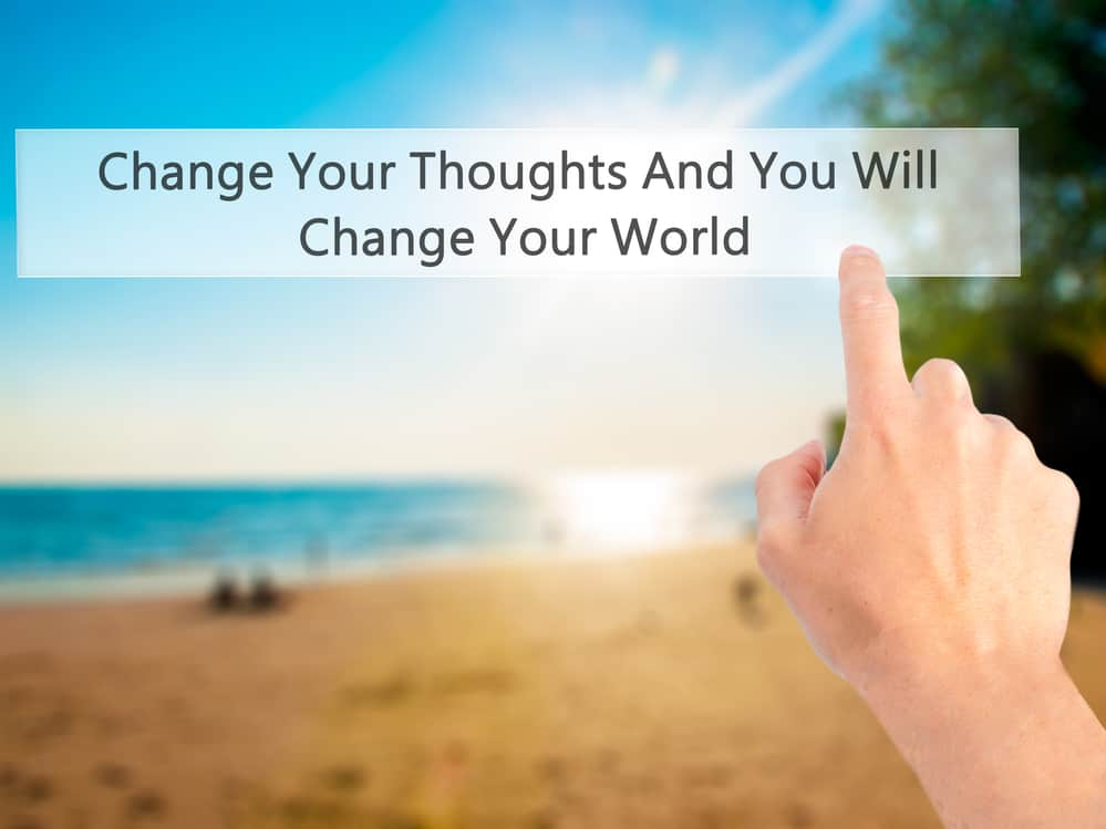 Change Your Thoughts And You Will Change Your World - Hand press